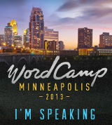 WordCamp Minneapolis 2013 – April 27-28