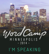 WordCamp Minneapolis 2014 Speaker