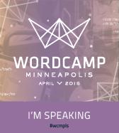 WordCamp Minneapolis 2015 Speaker